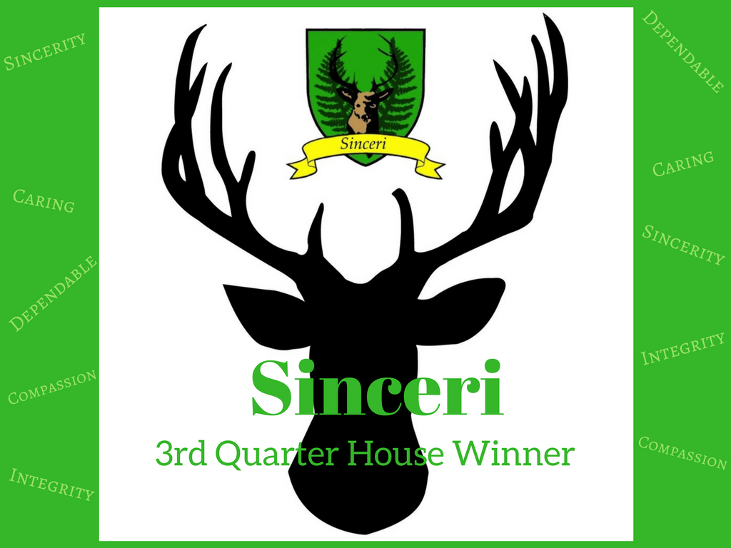 Congratulations to the Sinceri House!
